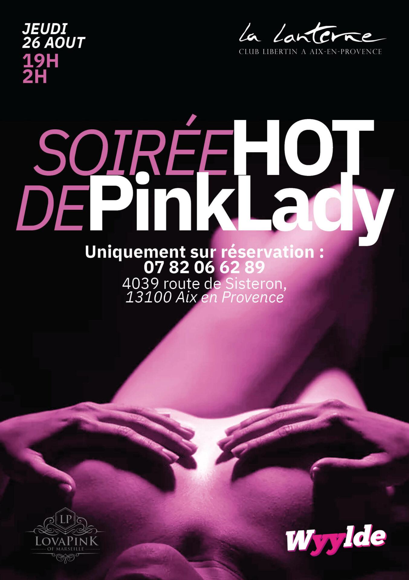"""26 Aout 2021 : """"Les soirées Hot de PinkLady"""" (Soirée mixte) [19h/02h] - Uniquement sur réservation -"""