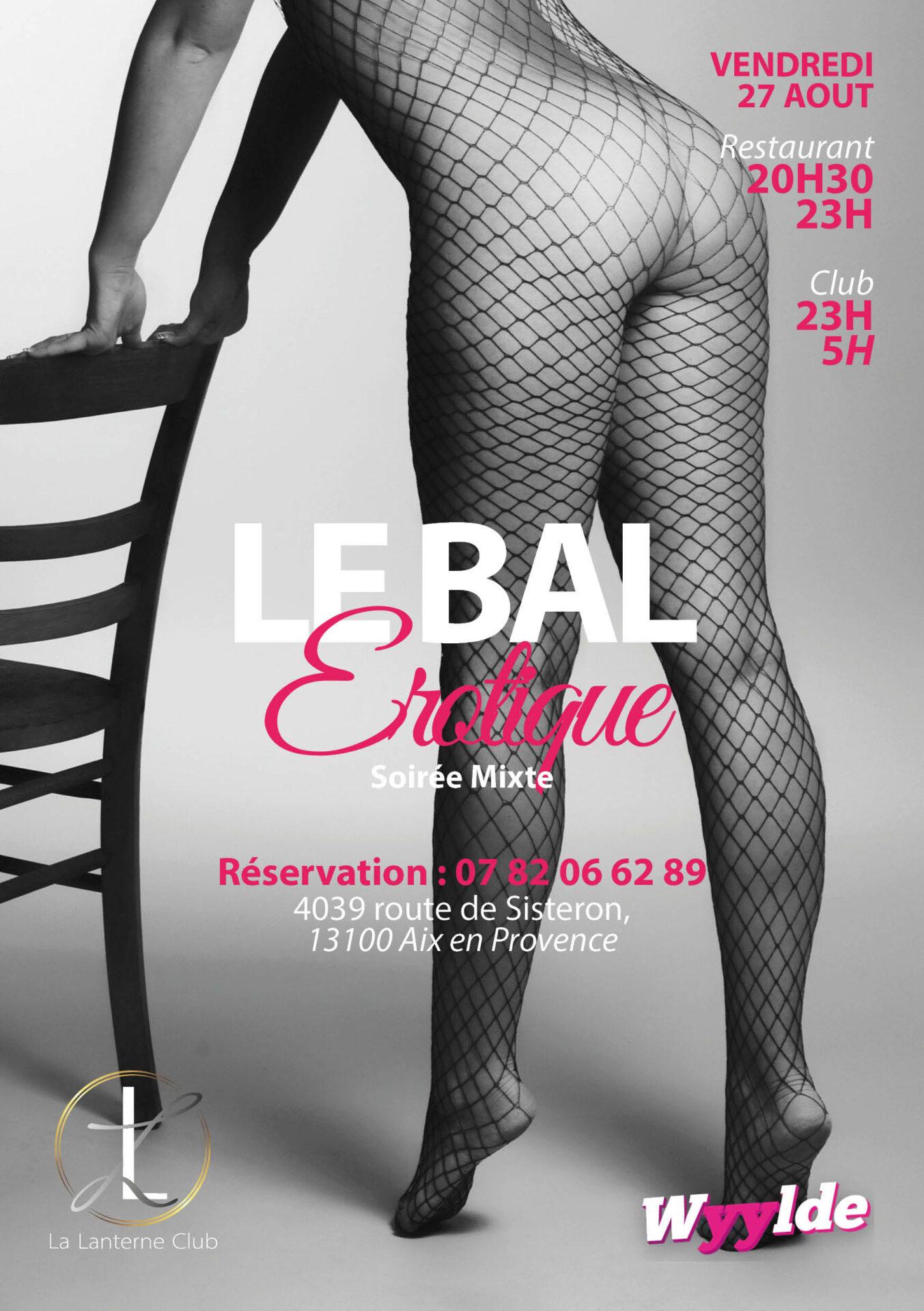 """27 Aout 2021 : """"Le Bal Erotique"""" (Soirée mixte) [20h30/05h]"""