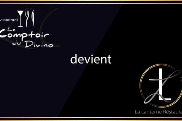Comptoir du Divino devient La Lanterne Restaurant